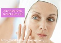 Consejos para cuidar tu piel a los 40